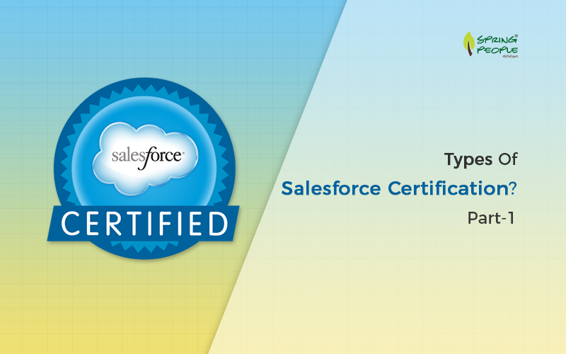 What Are The Types Of Salesforce Certification Part 1