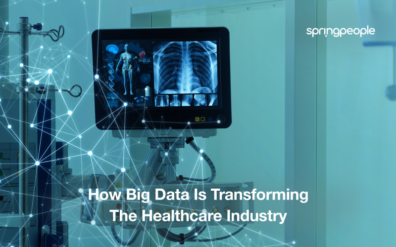 How Big Data Is Transforming The Healthcare Industry