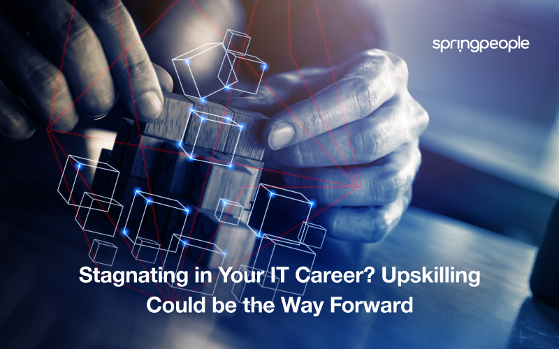 Why Upskilling is ijmportant to boost your IT career