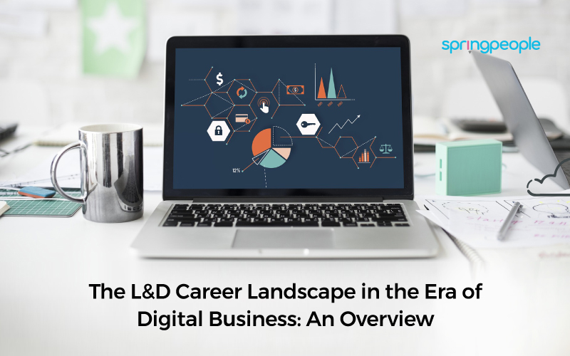L&D Career Landscape in the Era of Digital Business