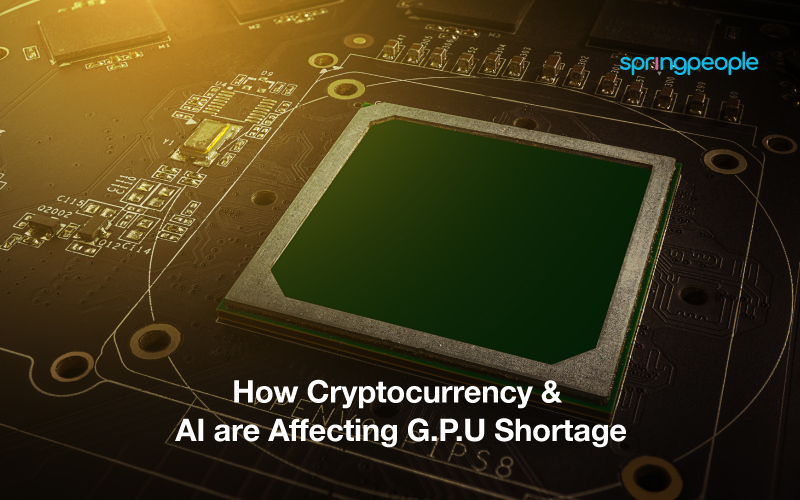 How Cryptocurrency & AI Are Affecting G.P.U Shortage