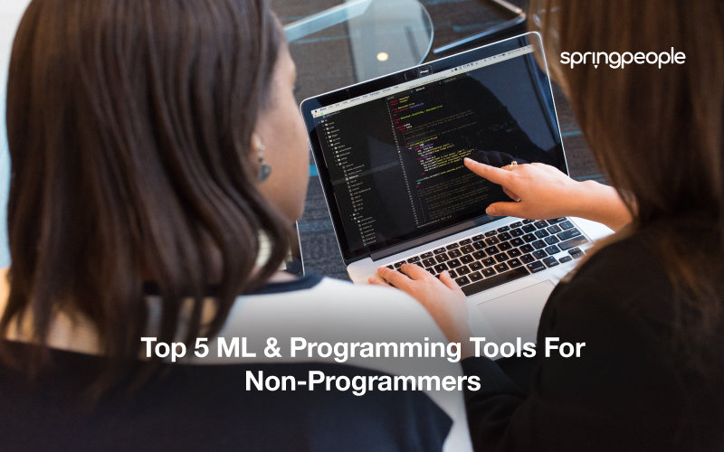 ML & Programming Tools For Non- Programmers
